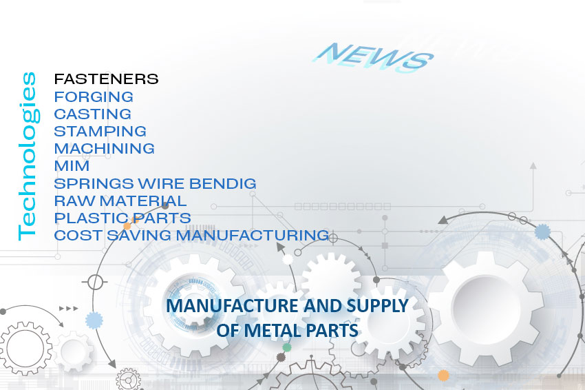 Industrial manufacturing Fasteners