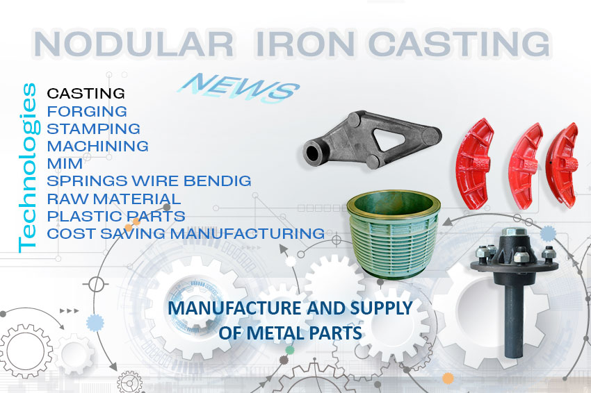 Manufacture and Supply of Nodular Cast Iron parts